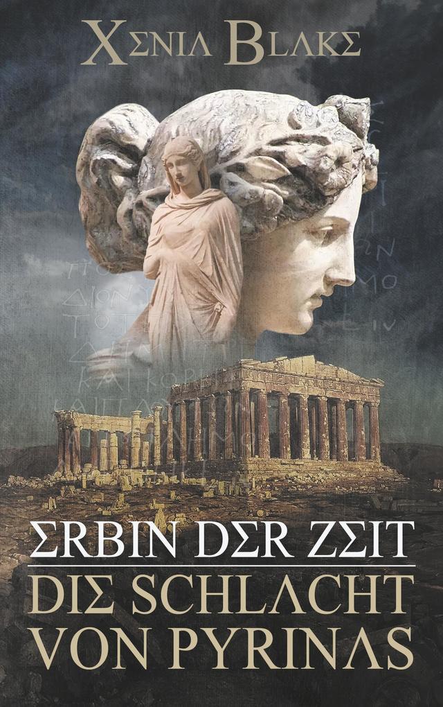 Erbin der Zeit: Die Schlacht von Pyrinas als Buch (kartoniert)