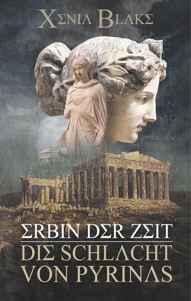 Erbin der Zeit: Die Schlacht von Pyrinas als Buch (gebunden)