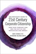 The Executive's Guide to 21st Century Corporate Citizenship