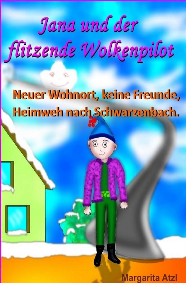 Jana und der flitzende Wolkenpilot als Buch (kartoniert)