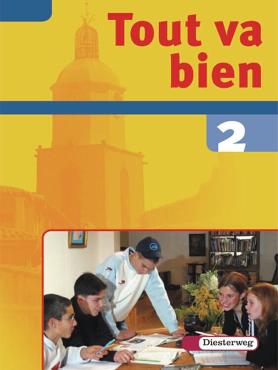 Tout va bien 2 - Arbeitsheft - 8 Schuljahr / Inkl. CD-ROM als Buch (kartoniert)