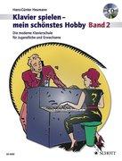 Klavierspielen - mein schönstes Hobby 2. Mit CD