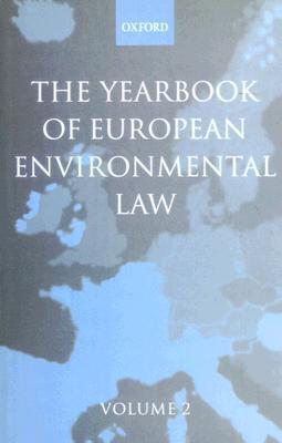 Yearbook of European Environmental Law: Volume 2 als Buch (gebunden)