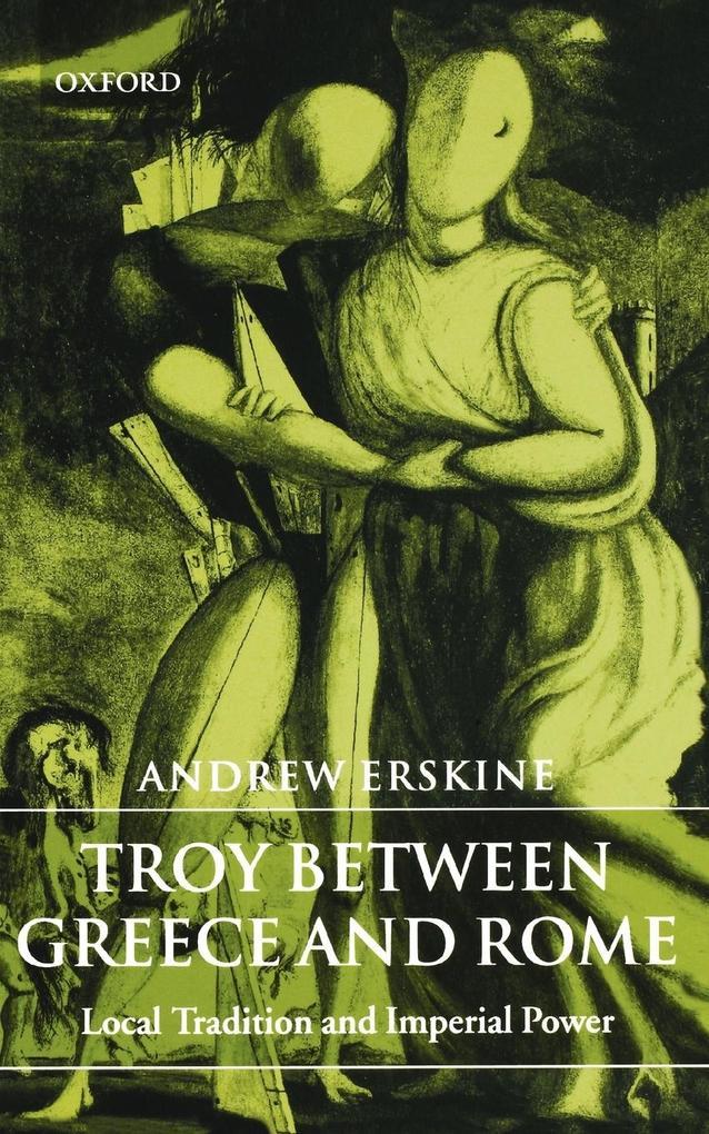 Troy Between Greece and Rome als Buch (kartoniert)