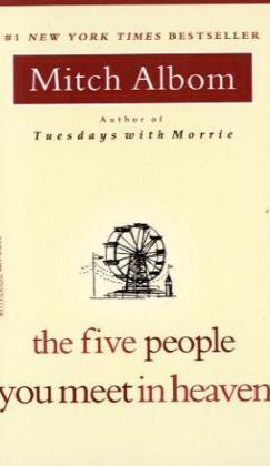 The Five People You Meet in Heaven als Taschenbuch