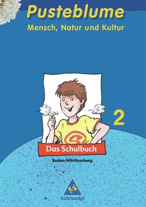 Pusteblume 2. Mensch, Natur und Kultur. Schülerbuch. Baden-Württemberg als Buch (gebunden)
