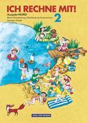 Ich rechne mit! Klasse 2. Schülerbuch. Östliche Bundesländer (Nord). Neubearbeitung