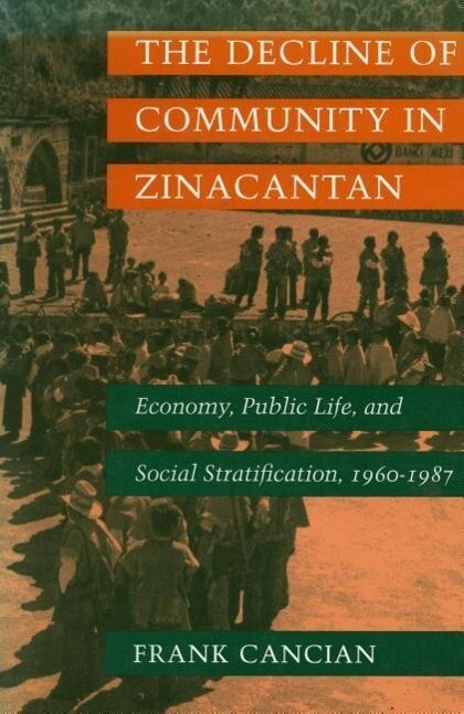 The Decline of Community in Zinacantan als Taschenbuch