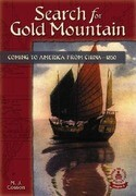 Search for Gold Mountain: Coming to America from China-1850