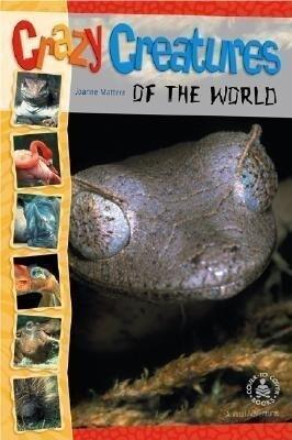 Crazy Creatures of the World als Buch (gebunden)