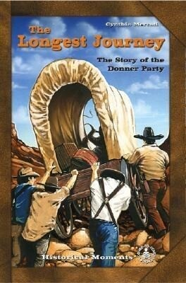 The Longest Journey: The Story of the Donner Party als Buch (gebunden)
