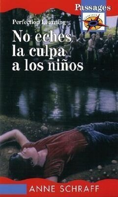 No Eches La Culpa a Los Ninos / Don't Blame the Children als Buch (gebunden)