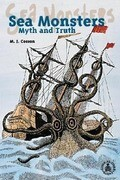 Sea Monsters: Myth and Truth