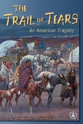 Trail of Tears: An American Tragedy als Buch (gebunden)