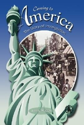 Coming to America: The Story of Immigration als Buch (gebunden)