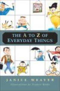 The A to Z of Everyday Things als Taschenbuch