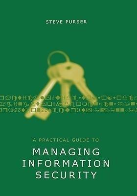 A Practical Guide to Managing Information Security als Buch (gebunden)