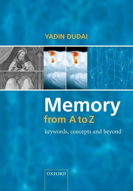 Memory from A to Z: Keywords, Concepts, and Beyond als Buch (gebunden)