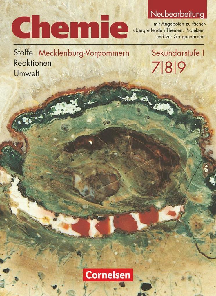Chemie 7.- 9. Lehrbuch. Sekundarstufe 1. Realschule Mecklenburg-Vorpommern. Neubearbeitung als Buch (kartoniert)