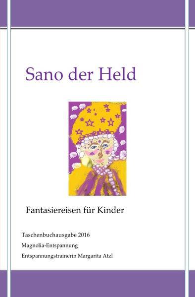 Sano der Held als Buch (kartoniert)