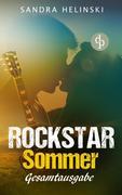Rockstar Sommer: Gesamtausgabe (Chick-Lit, Liebesroman, Rockstar Romance)