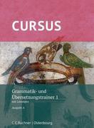 Cursus A - neu - Grammatik- und Übersetzungstrainer 1