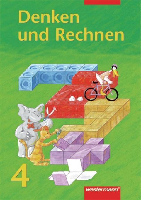 Denken und Rechnen 4. Schülerbuch. Berlin, Brandenburg, Mecklenburg-Vorpommern, Sachsen-Anhalt, Thüringen als Buch (kartoniert)