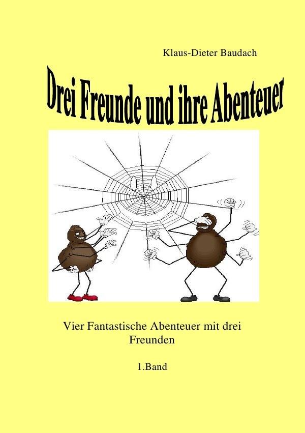 Drei Freunde und ihre Abenteuer als Buch (kartoniert)