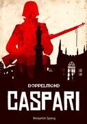 Caspari - Eine Doppelmond-Novelle