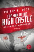 The Man in the High Castle/Das Orakel vom Berge