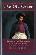 The Old Order: Stories of the South