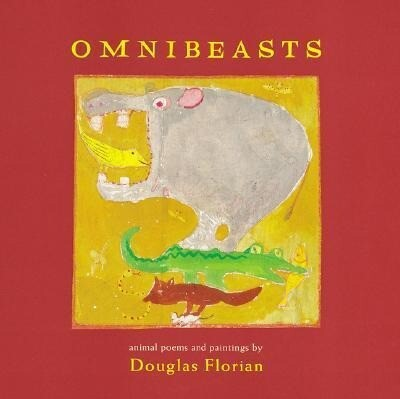 Omnibeasts: Animal Poems and Paintings als Buch (gebunden)