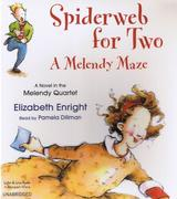 Spiderweb for Two: A Melendy Maze