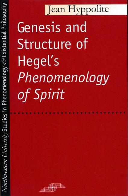 Genesis and Structure of Hegel's Phenomenology of Spirit als Taschenbuch