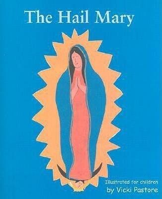 The Hail Mary: The Lord's Prayer als Taschenbuch