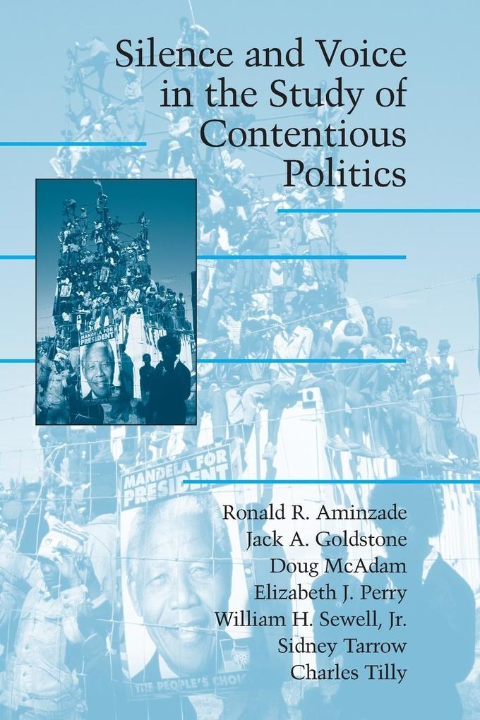 Silence and Voice in the Study of Contentious Politics als Buch (kartoniert)