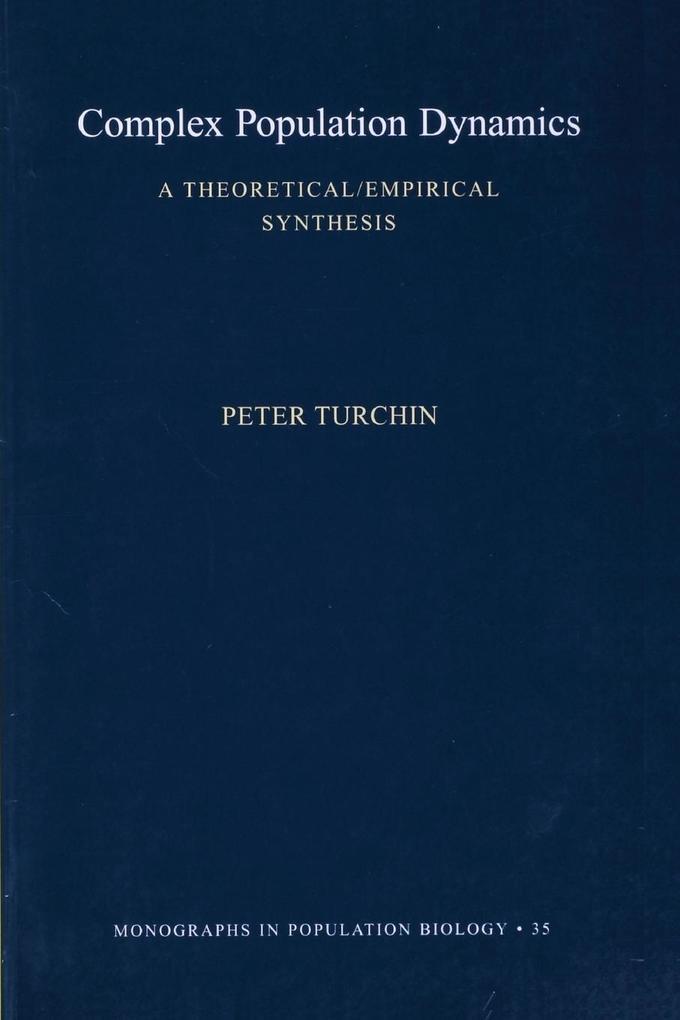 Complex Population Dynamics als Taschenbuch