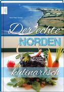 Der echte Norden - kulinarisch