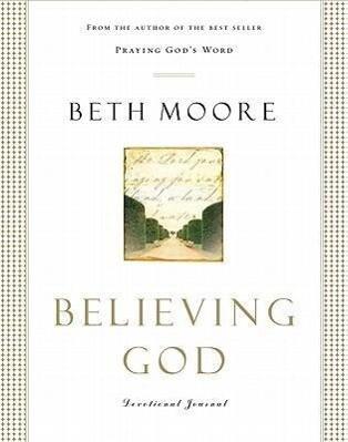 Believing God Devotional Journal als Buch (gebunden)