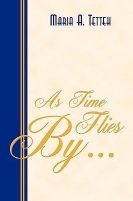 As Time Flies By... als Taschenbuch