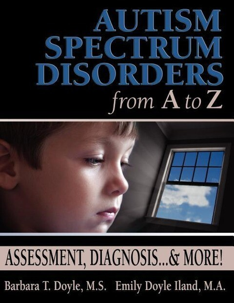 Autism Spectrum Disorders from A to Z: Assessment, Diagnosis... & More! als Taschenbuch