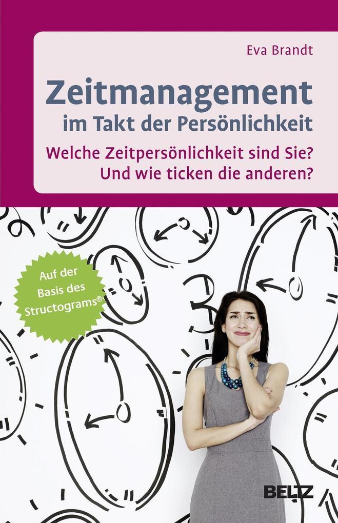 Zeitmanagement im Takt der Persönlichkeit als Buch (gebunden)