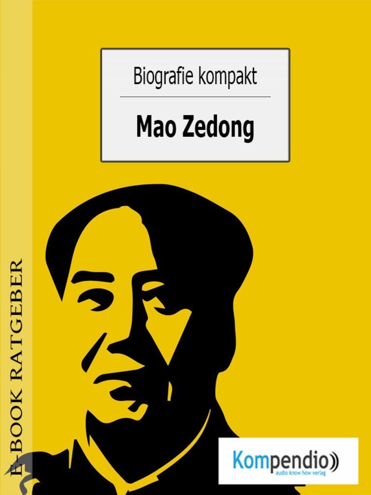 Biografie kompakt- Mao Zedong als eBook epub