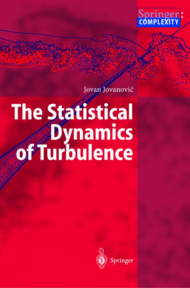 The Statistical Dynamics of Turbulence als Buch (gebunden)