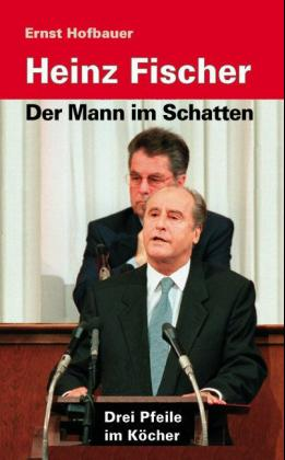 Heinz Fischer - Der Mann im Schatten als Buch (gebunden)