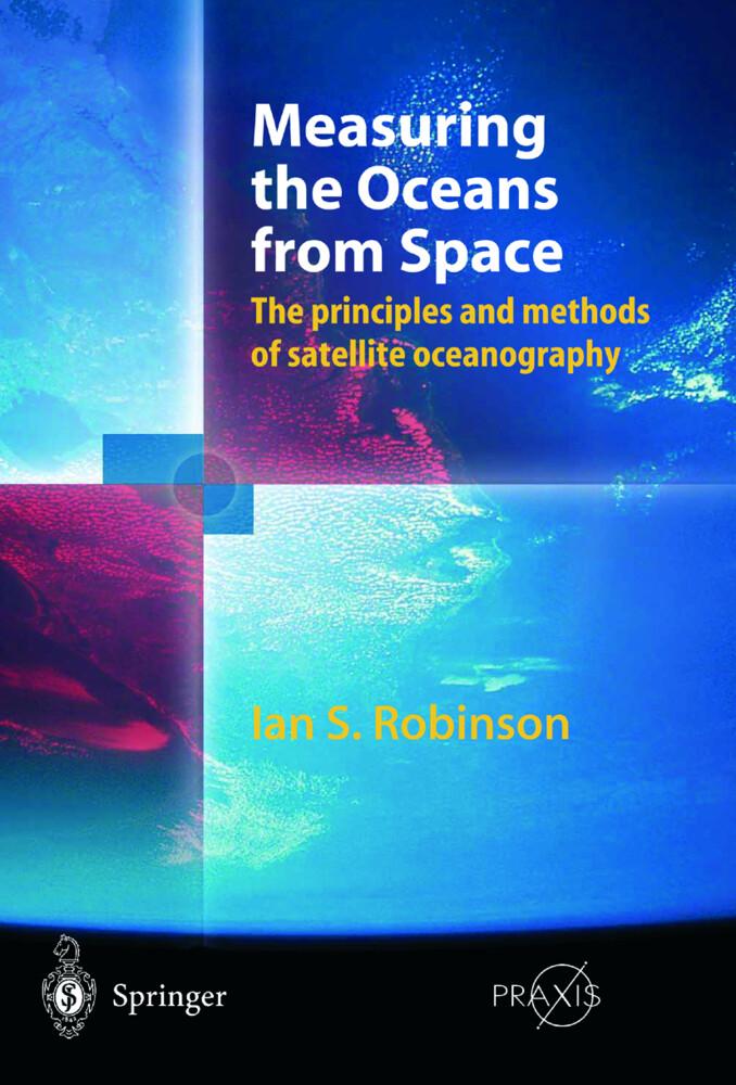 Measuring the Oceans from Space als Buch (gebunden)