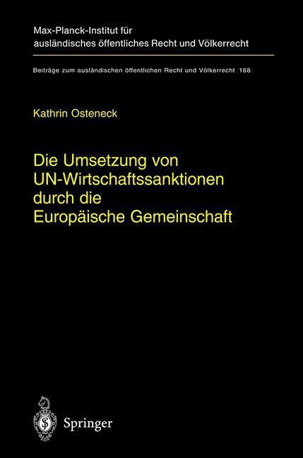 Die Umsetzung von UN-Wirtschaftssanktionen durch die Europäische Gemeinschaft als Buch (gebunden)