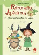Petronella Apfelmus Erstleser 1 - Überraschungsfest für Lucius