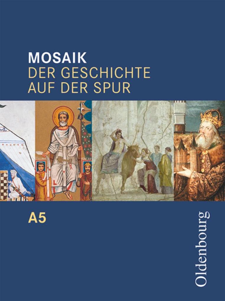 Mosaik A 5. Der Geschichte auf der Spur. Baden-Württemberg als Buch (gebunden)