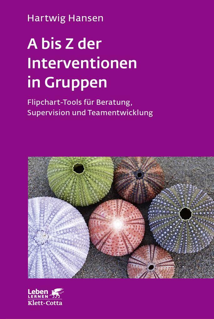 A bis Z der Interventionen in Gruppen als Buch (kartoniert)